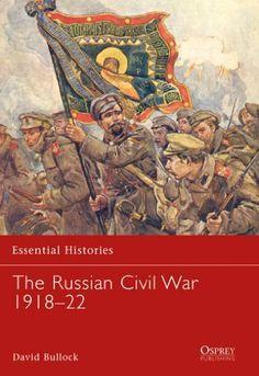 The Russian Civil War 1918-1922