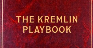 The Kremlin Playbook